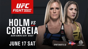 UFC Fight Night: Holm vs Correia - JUNE 17 SAT