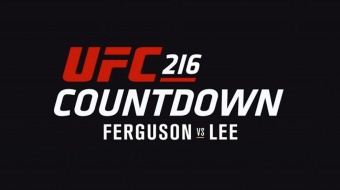 UFC 216 Countdown: Full Episode