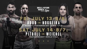 Bellator 202 and 203 - July 13th and 14th