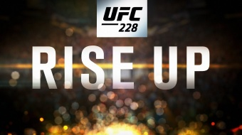 UFC 228: Woodley vs Till – Rise Up