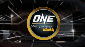 ONE Championship Weekly
