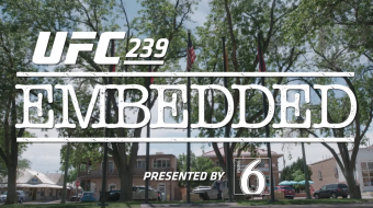 UFC 239 Embedded: Vlog Series - Episode 3
