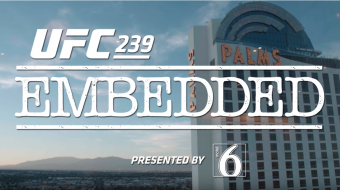 UFC 239 Embedded: Vlog Series - Episode 4