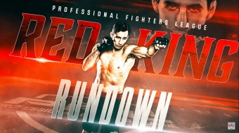 Professional Fighters League: Red King Rundown - Episode 1