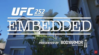 UFC 252 Embedded: Vlog Series - Episode 1